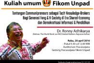 """Kuliah Umum: """"Tantangan Communipreneurs sebagai Tacit Knowledge-Brokers Bagi Generasi Fang & K-Society di Era Shared-Economy dan Demokratisasi Informasi & Pendidikan"""""""